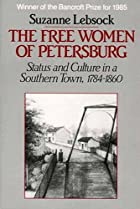 The Free Women of Petersburg: Status and…