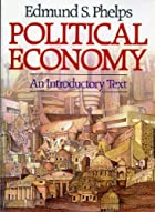 Political Economy: An Introductory Text by…