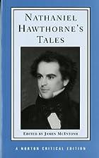Nathaniel Hawthorne's Tales (Norton Critical…