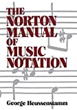 Heussenstamm, George: Norton Manual of Music Notation