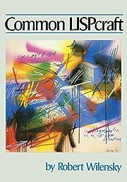 Common Lispcraft by Robert Wilensky