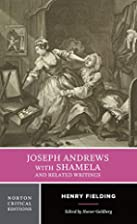 Joseph Andrews With Shamela and Related…