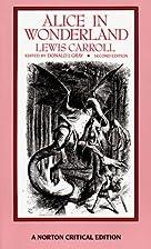 Alice in Wonderland (Norton Critical Edition…