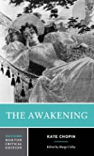 The Awakening [Norton Critical Edition, 1st…