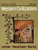 Meacham, Standish: Western Civilizations: Their History and Their Culture