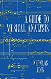 Cook, Nicholas: A Guide to Musical Analysis