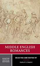Middle English Romances (Norton Critical…