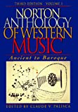 W W Norton & Co: The Norton Anthology of Western Music: Ancient to Baroque