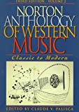 The Norton Anthology of Western Music Vol. II Classic to Modern