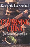 Lieberthal, Kenneth: Governing China: From Revolution Through Reform