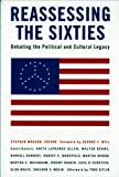 MacEdo, Stephen: Reassessing the Sixties: Debating the Political and Cultural Legacy