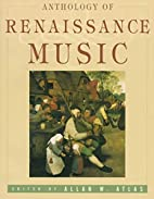 Anthology of Renaissance Music: Music in…