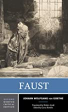 Faust: A Tragedy (Norton Critical Edition)…
