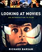 Looking at Movies: An Introduction to Film…