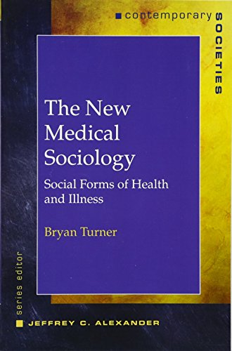 the-new-medical-sociology-social-forms-of-health-and-illness-contemporary-societies