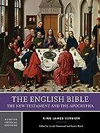 The English Bible, King James Version: The…