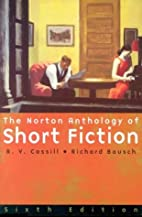 The Norton Anthology of Short Fiction by R.…