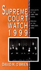 Supreme Court Watch 1999: Highlights of the…
