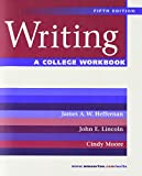 Heffernan, James A. W.: A College Workbook: for Writing, Fifth Edition