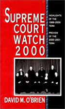 Supreme Court Watch 2000: Highlights of the…