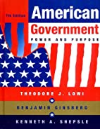 American Government: Power and Purpose by…