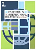 Karen Mingst: Essentials of International Relations (Norton Series of World Politics)