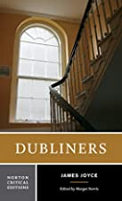 Dubliners (Norton Critical Edition) by James…