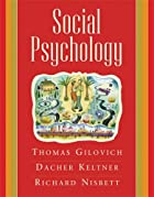Social Psychology by Richard E. Nisbett