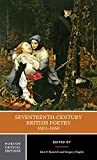 Rumrich, John P.: Seventeenth-Century British Poetry, 1603-1660: Authoritative Texts Criticism