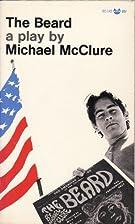 The Beard by Michael McClure