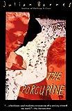Julian Barnes: The Porcupine