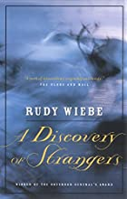 A Discovery Of Strangers by Rudy Wiebe
