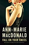 MacDonald, Ann-Marie: Fall on Your Knees