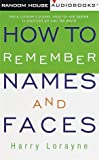 Lorayne, Harry: How to Remember Names and Faces