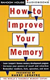 Lorayne, Harry: How to Improve Your Memory