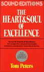 Peters, Tom: The Heart and Soul of Excellence (Excellence Challenge, Part 1/Cassette)