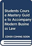 Thomas W. Dunfee: Students Course Mastery Guide to Accompany Modern Business Law