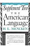 Mencken, H.L.: American Language Supplement 2 (American Language No. 1)