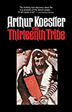 The Thirteenth Tribe by Arthur Koestler