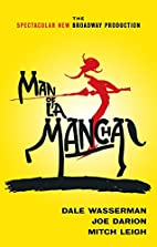 Man of La Mancha: A Musical Play by Dale…