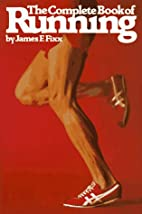 The Complete Book of Running by James Fixx