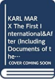 David Fernbach: KARL MARX The First International&After (Including Documents of the First International and other Writings: 1864-1883, Volume 3)
