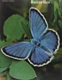 Emmel, Thomas C: Butterflies, their world, their life cycle, their behavior