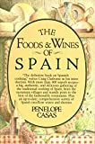 Penelope Casas: Foods and Wines of Spain