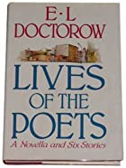 Lives of the Poets by E. L. Doctorow