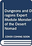 Cook, David: Dungeons and Dragons Expert Module Monster of the Desert Nomad