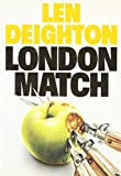 Len Deighton: London Match