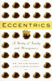 Weeks, David: Eccentrics: A Study of Sanity and Strangeness