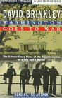 David Brinkley: Washington Goes to War: The Extraordinary Story of the Transformation of a City and a Nation