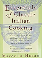Essentials of Classic Italian Cooking by…